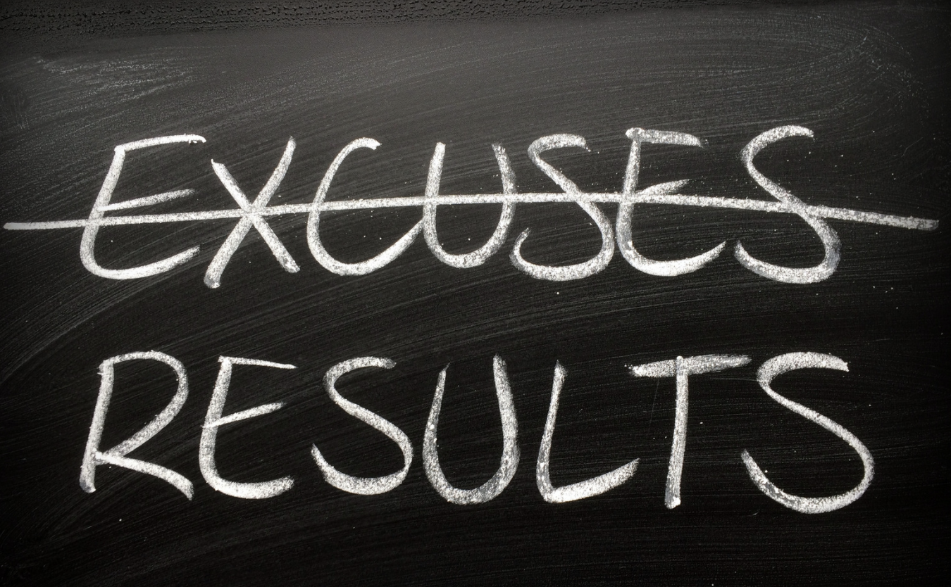 Are You Just Making Excuses?